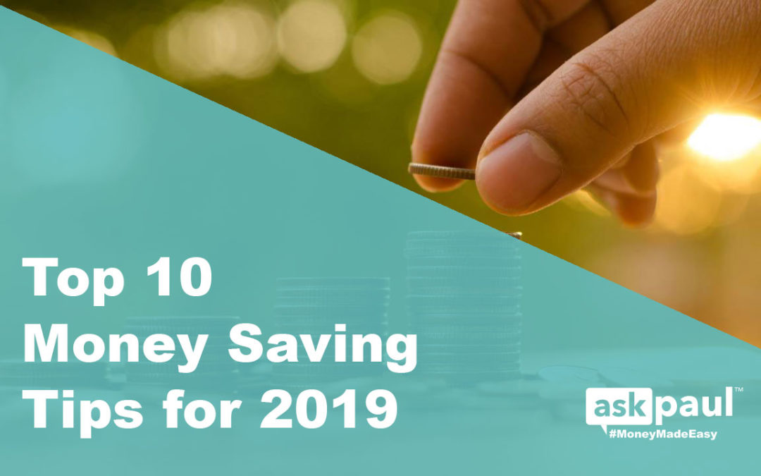 Top 10 Money Saving Tips for 2019